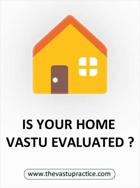 Vastu For Residence, Vastu Evaluation for Home and Vastu Tips for Home